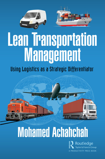 Lean Transportation Management Using Logistics as a Strategic Differentiator book cover
