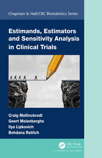 Estimands, Estimators and Sensitivity Analysis in Clinical Trials book cover