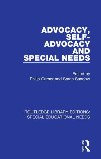 Advocacy, Self-Advocacy and Special Needs book cover