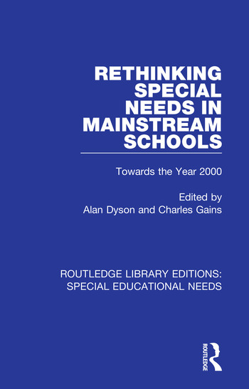 Rethinking Special Needs in Mainstream Schools Towards the Year 2000 book cover