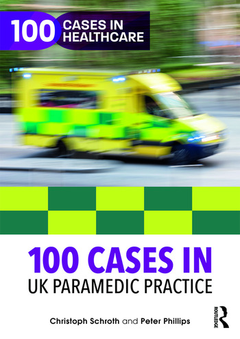 100 Cases in UK Paramedic Practice book cover