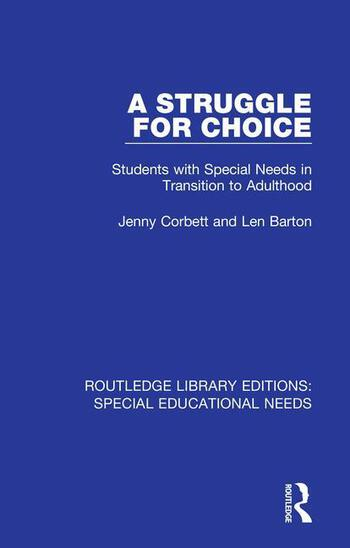 A Struggle for Choice Students with Special Needs in Transition to Adulthood book cover