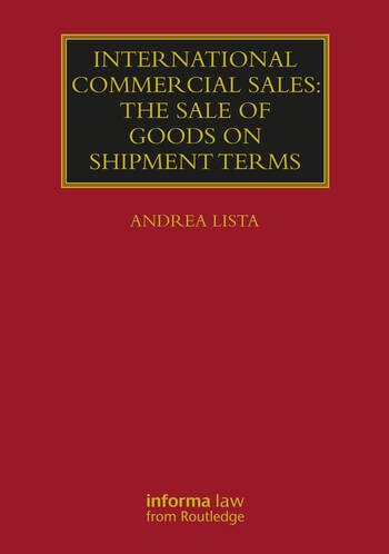 International Commercial Sales: The Sale of Goods on Shipment Terms book cover