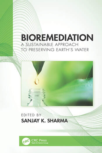 Bioremediation A Sustainable Approach to Preserving Earth's Water book cover