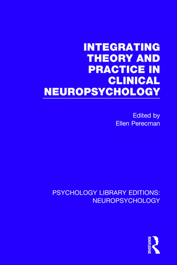 Integrating Theory and Practice in Clinical Neuropsychology book cover