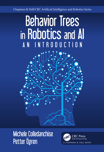 Behavior Trees in Robotics and Al An Introduction book cover