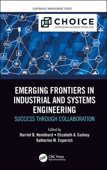 Emerging Frontiers in Industrial and Systems Engineering Success Through Collaboration book cover