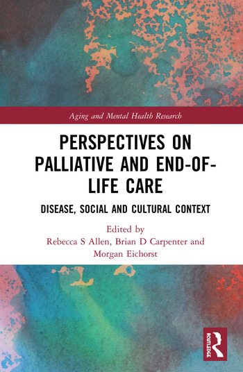 Perspectives on Palliative and End-of-Life Care Disease, Social and Cultural Context book cover