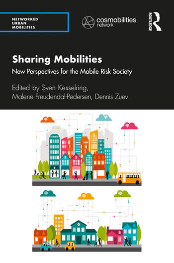 Sharing Mobilities New Perspectives for the Mobile Risk Society book cover