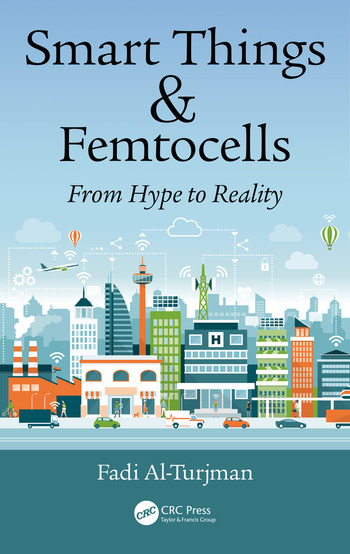 Smart Things and Femtocells From Hype to Reality book cover