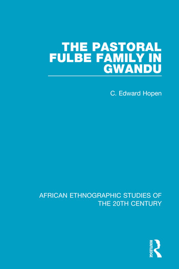 The Pastoral Fulbe Family in Gwandu book cover