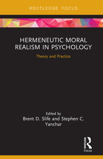 Hermeneutic Moral Realism in Psychology Theory and Practice book cover