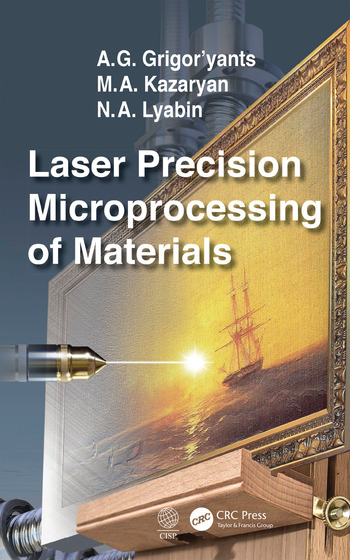 Laser Precision Microprocessing of Materials book cover