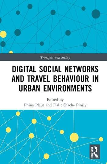 Digital Social Networks and Travel Behaviour in Urban Environments book cover