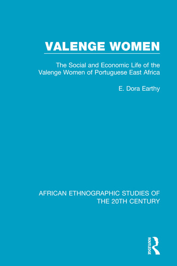 Valenge Women Social and Economic Life of the Valenge Women of Portuguese East Africa book cover
