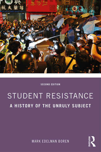 Student Resistance A History of the Unruly Subject book cover