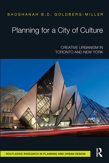 Planning for a City of Culture Creative Urbanism in Toronto and New York book cover