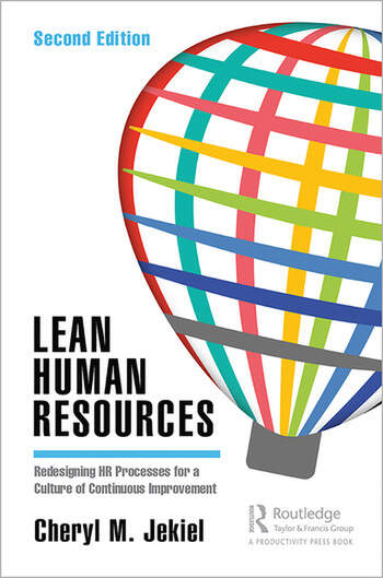 Lean Human Resources Redesigning HR Processes for a Culture of Continuous Improvement, Second Edition book cover