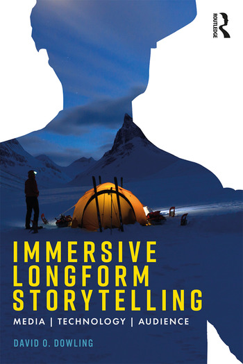 Immersive Longform Storytelling Media, Technology, and Audience book cover
