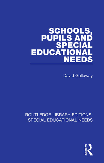 Schools, Pupils and Special Educational Needs book cover