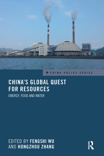 China's Global Quest for Resources Energy, Food and Water book cover