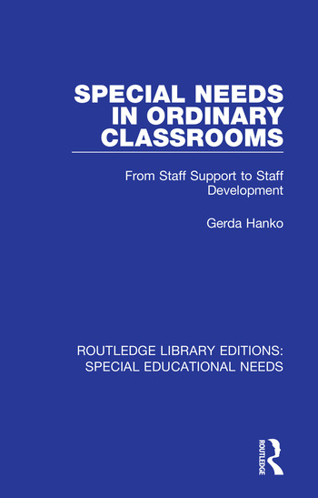 Special Needs in Ordinary Classrooms From Staff Support to Staff Development book cover