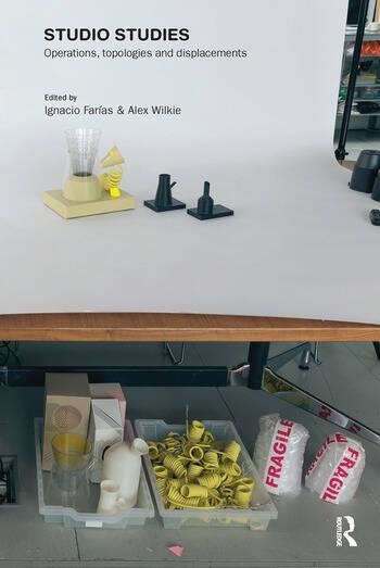 Studio Studies Operations, Topologies & Displacements book cover