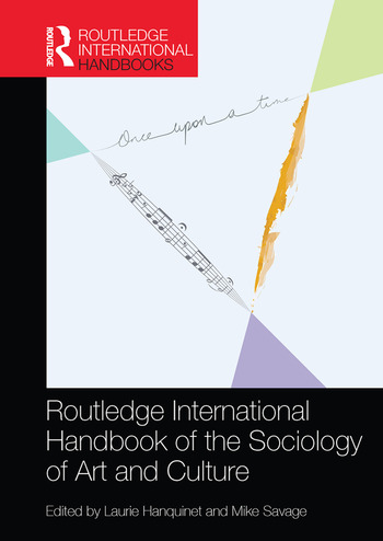 Routledge International Handbook of the Sociology of Art and Culture book cover