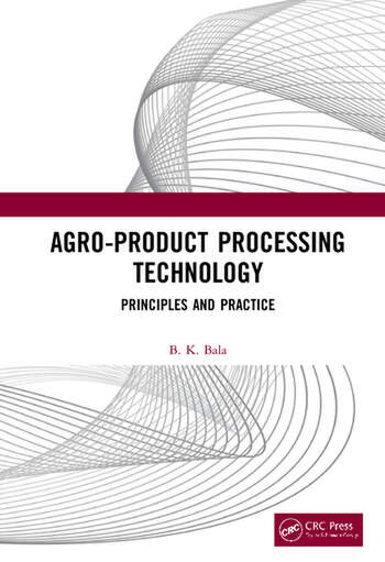 Agro-Product Processing Technology Principles and Practice book cover