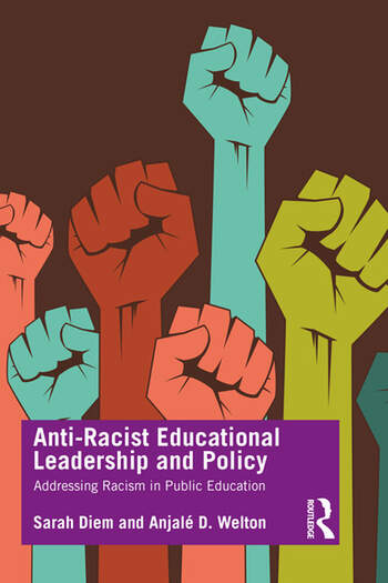 Anti-Racist Educational Leadership and Policy Addressing Racism in Public Education book cover