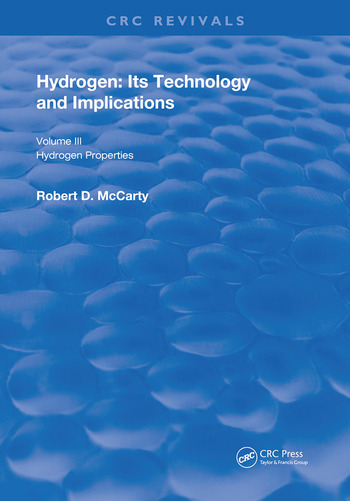 Hydrogen: Its Technology and Implication Hydrogen Properties - Volume III book cover