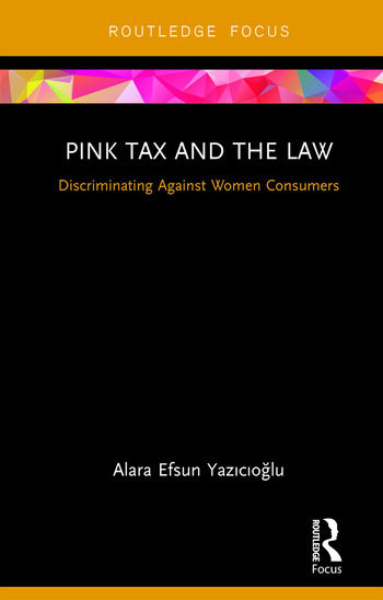 Pink Tax and the Law Discriminating Against Women Consumers book cover