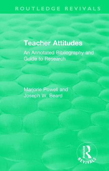 Teacher Attitudes An Annotated Bibliography and Guide to Research book cover