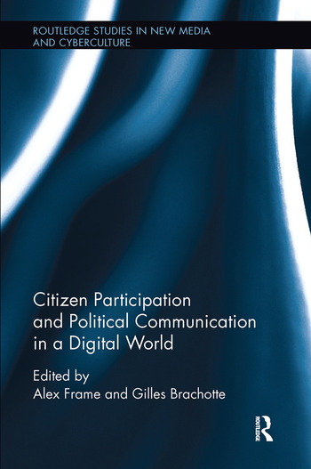 Citizen Participation and Political Communication in a Digital World book cover