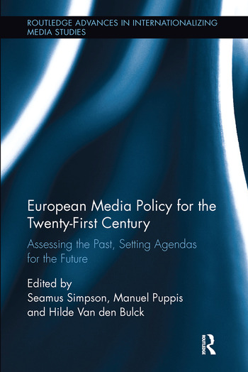 European Media Policy for the Twenty-First Century Assessing the Past, Setting Agendas for the Future book cover