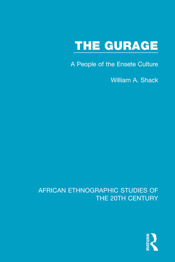 The Gurage A People of the Ensete Culture book cover