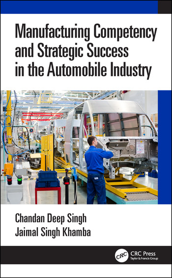 Manufacturing Competency and Strategic Success in the Automobile Industry book cover