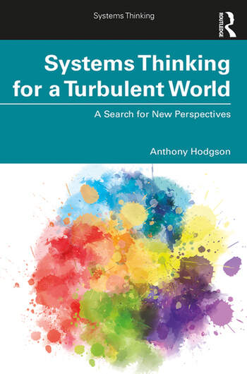 Systems Thinking for a Turbulent World A Search for New Perspectives book cover