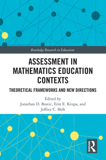 Assessment in Mathematics Education Contexts Theoretical Frameworks and New Directions book cover