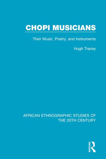 Chopi Musicians Their Music, Poetry and Instruments book cover