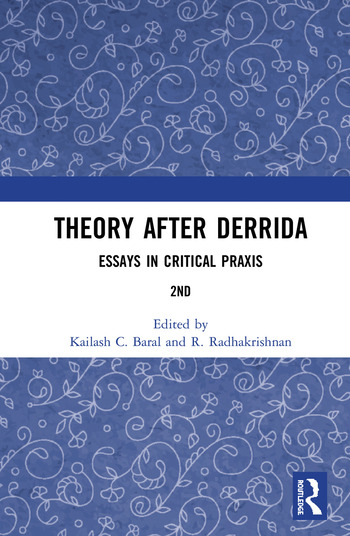 Theory after Derrida Essays in Critical Praxis book cover