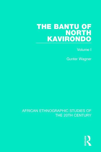 The Bantu of North Kavirondo Volume 1 book cover