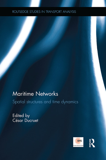 Maritime Networks Spatial structures and time dynamics book cover