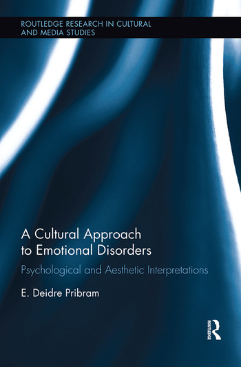 A Cultural Approach to Emotional Disorders Psychological and Aesthetic Interpretations book cover