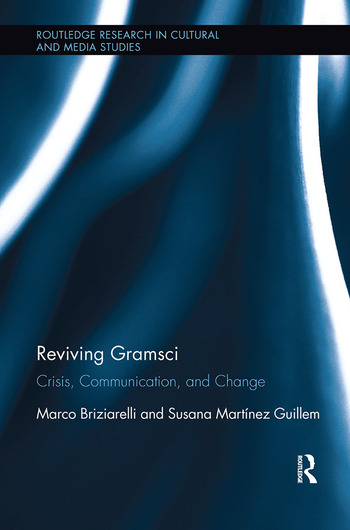 Reviving Gramsci Crisis, Communication, and Change book cover