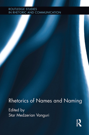 Rhetorics of Names and Naming book cover