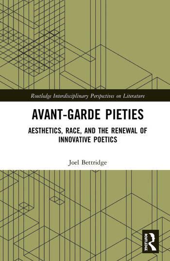 Avant-Garde Pieties Aesthetics, Race, and the Renewal of Innovative Poetics book cover