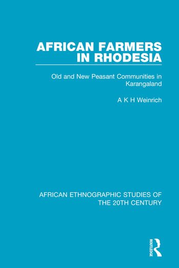 African Farmers in Rhodesia Old and New Peasant Communities in Karangaland book cover