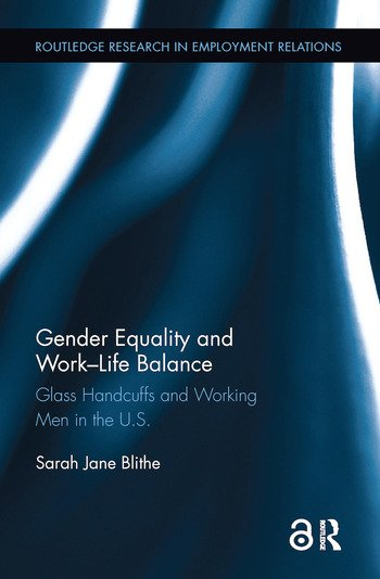 Gender Equality and Work-Life Balance Glass Handcuffs and Working Men in the U.S. book cover