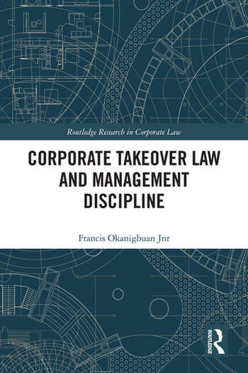 Corporate Takeover Law and Management Discipline book cover